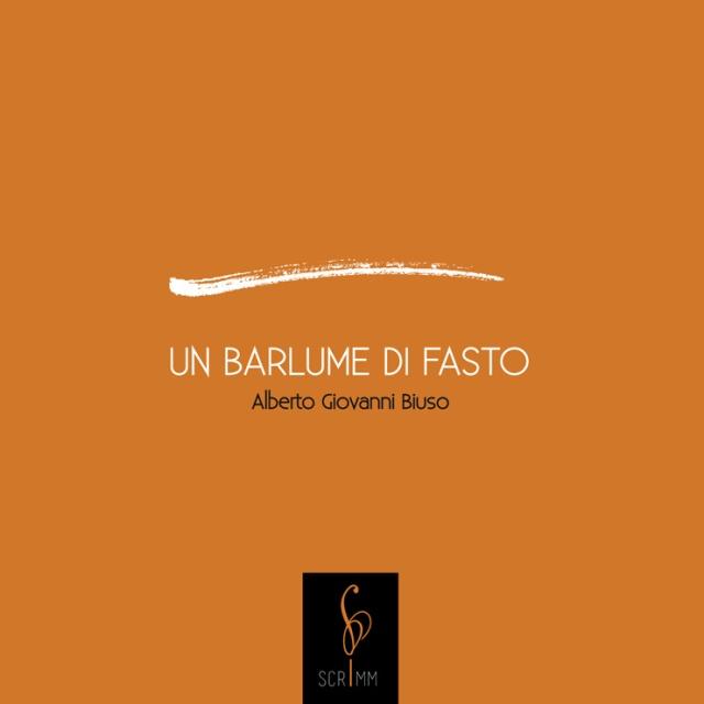 Alberto-Giovanni-Biuso-Un-barlume-di-fasto-1